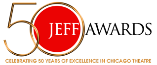 Jeff Awards - EXCELLENCE IN CHICAGO THEATRE